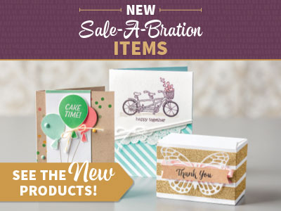 2016.02.16 Stampin' Up! New Sale-a-bration Items!